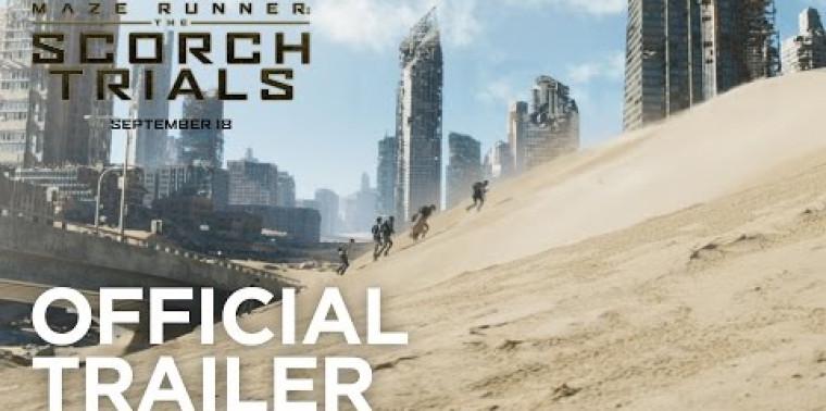 The Maze Runner: The Scorch Trials (Trailer)