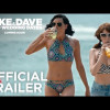 Mike and Dave Need Wedding Dates (Trailer)