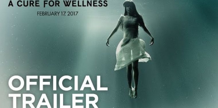 A Cure for Wellness (Trailer)