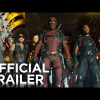 Deadpool 2 (Trailer)