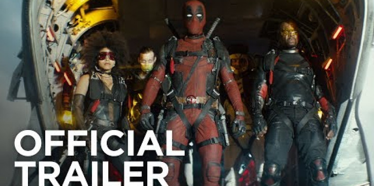 Deadpool 2 (Trailer)