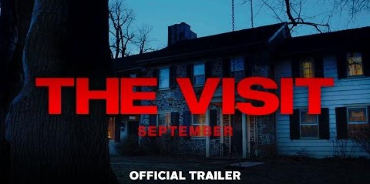 The Visit (Trailer)