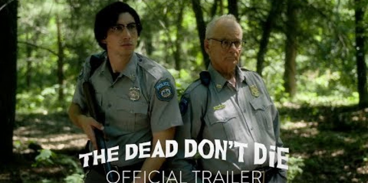 The Dead Don't Die (Trailer)