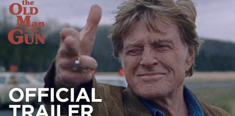 The Old Man & the Gun (Trailer)