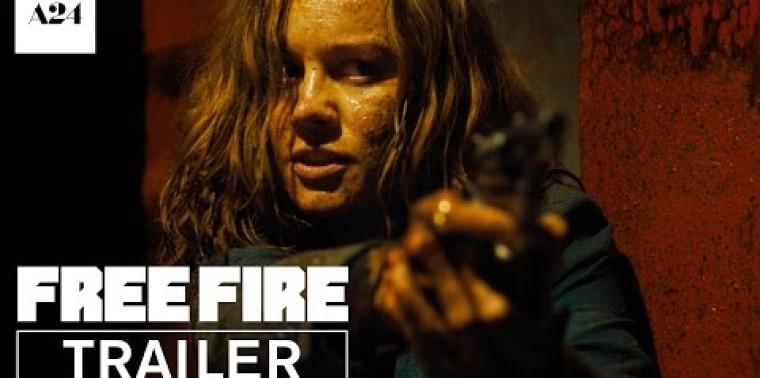 Free Fire (Trailer)