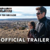Sicario: Day of the Soldado (Trailer)